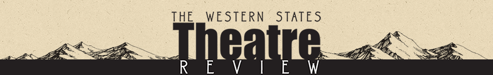 The Western States Theatre Review