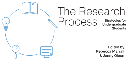 The Research Process: Strategies for Undergraduate Students