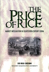 The Price of Rice: Market Integration in Eighteenth-Century China