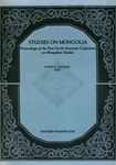 Studies on Mongolia: Proceedings of the First North American Conference on Mongolian Studies