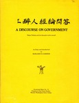 A Discourse on Government: Nakae Chōmin and his Sansuijin keirin mondō: An Essay and Introduction
