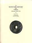 A Monetary History of China, Volumes One and Two (Zhongguo Huobi Shi)