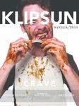 Klipsun Magazine, 2015, Volume 45, Issue 04 - Winter by Carina Linder Jimenez