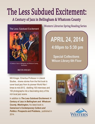 The Less Subdued Excitement: A Century of Jazz in Bellingham and Whatcom County